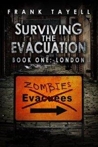 Surviving the Evacuation