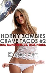 Horny Zombies Crave Tacos 2